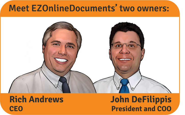 Meet EZOnlineDocuments' two owners: Rich Andrews (CEO) and John DeFilippis (President & COO)
